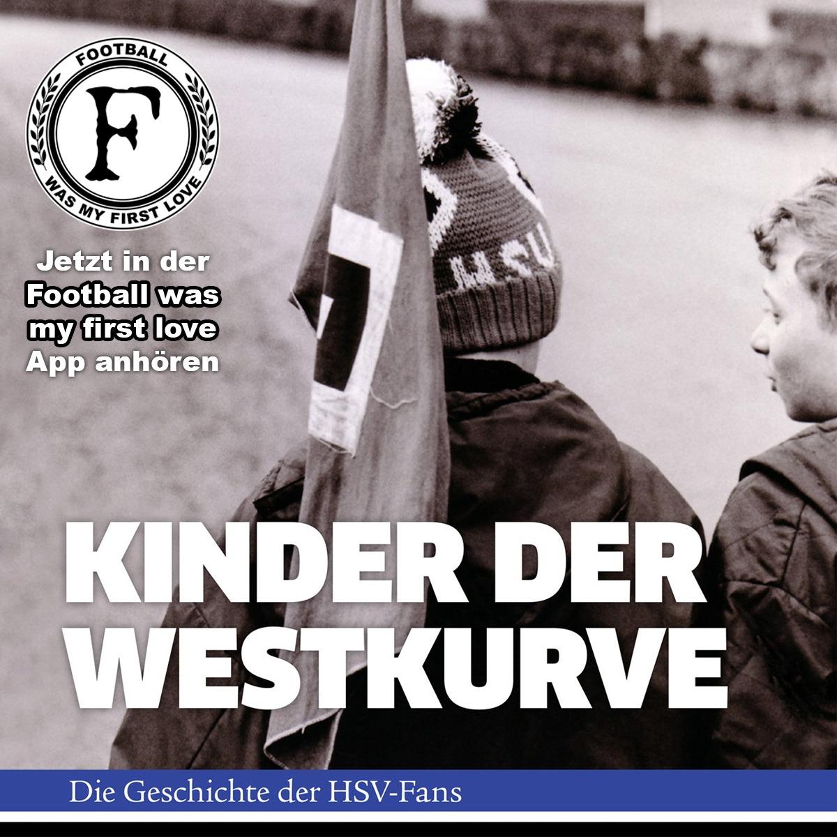 Kinder der Westkurve - das legendäre Buch aus der Fanszene des HSV