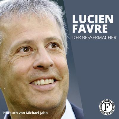 Michael Jahn hat eine Biographie über Lucien Favre geschrieben.
